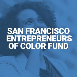 San Francisco Entrepreneurs of Color Fund